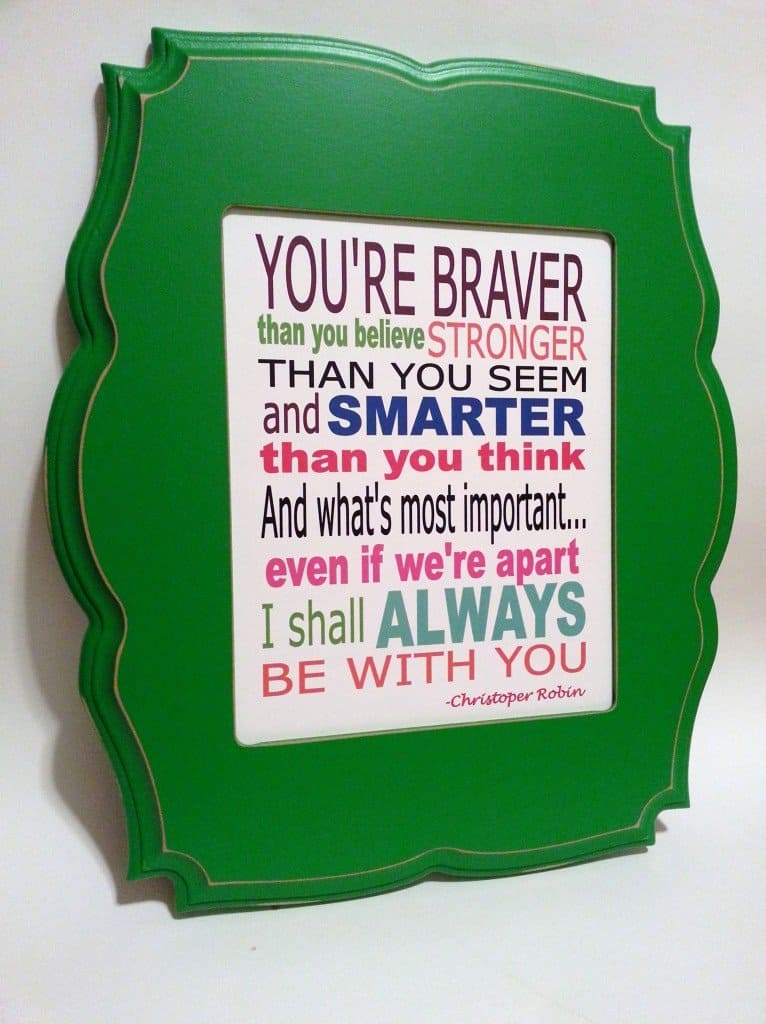 Winnie the Pooh You are braver than you believe framed print