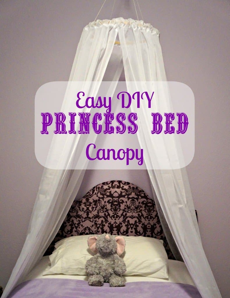 Easy DIY princess bed canopy. No sew, comes together in under 10 minutes.
