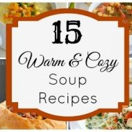 15 Warm and Cozy Soup Recipes