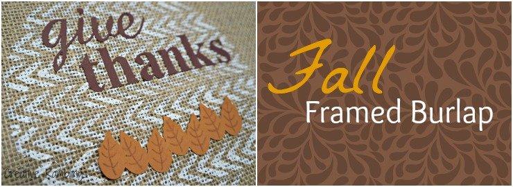Fall Framed Burlap