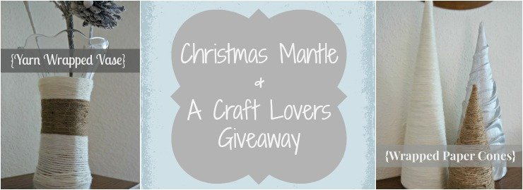 Christmas mantle and a Craft Lovers Giveaway