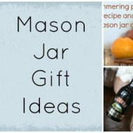 Mason Jar Gift Roundup