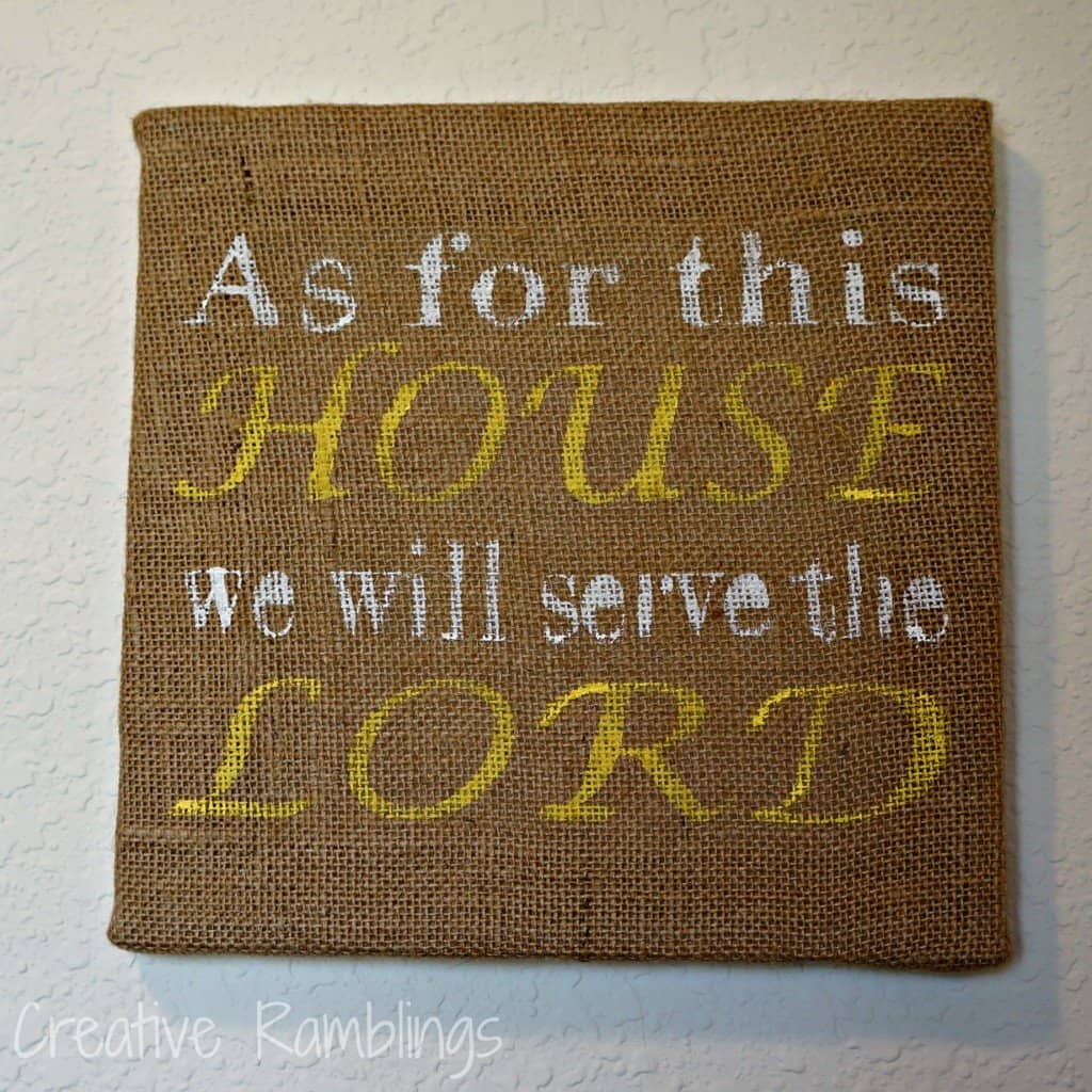As for this house we will serve the Lord.  Stenciled burlap canvas