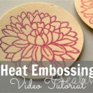 Heat Embossing Tutorial & Video