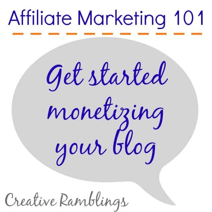 affiliate marketing 101 get started monetizing your blog #blog #monetize #affiliate