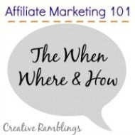 Affiliate Marketing – The When Where and How