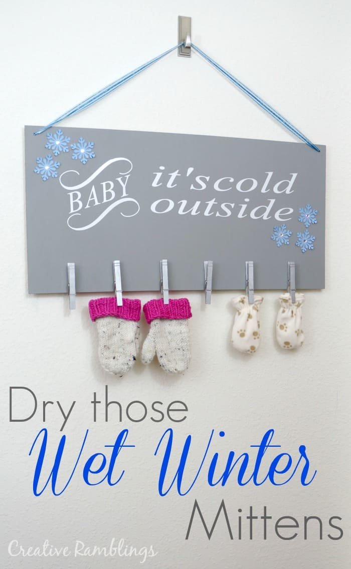 Dry those wet winter mittens with a cute sign using a Silhouette