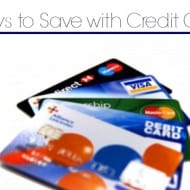4 Ways Credit Cards can Save you Money