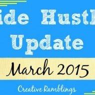 Side Hustle Update March 2015