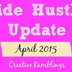 Side Hustle Update April 2015