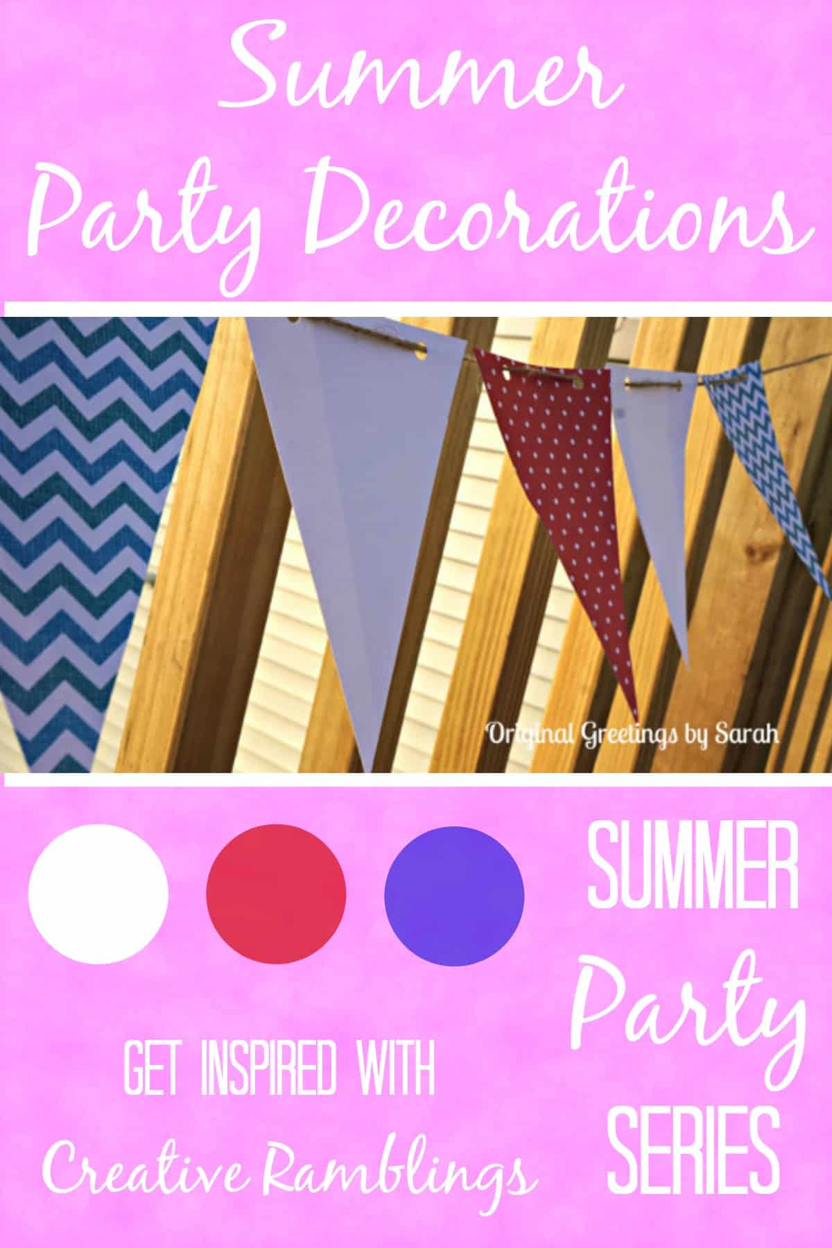10 simple and stunning Summer party decorations.  Easy ways to create a festive atmosphere at your next party.