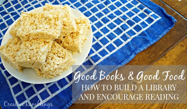 Good books and good food, how to build a child's library and encourage reading #Back2SchoolReady [ad]