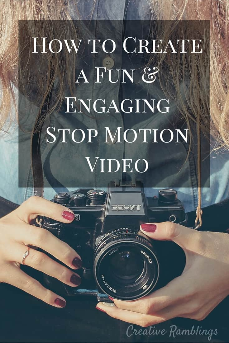 Create a fun and engaging stop motion video