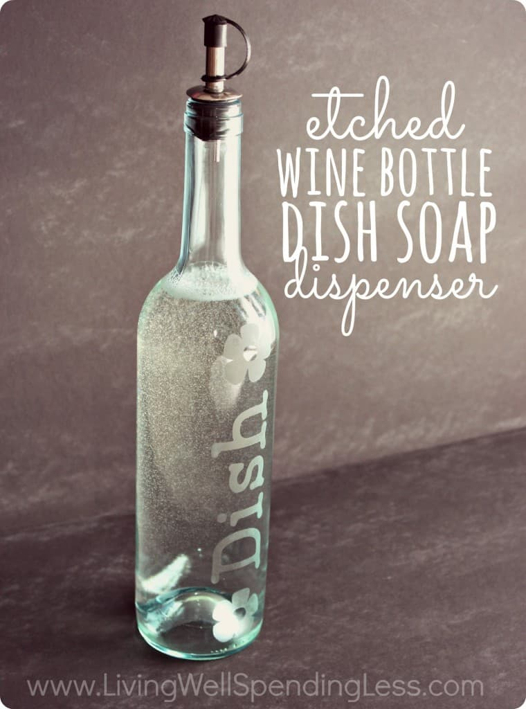 Etched wine bottle dish soap dispenser from Living Well Spending Less