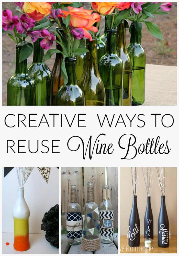 Creative ways to reuse wine bottles. Upcycle and recycle those pretty bottles. From Creative Ramblings. www.creativeramblingsblog.com
