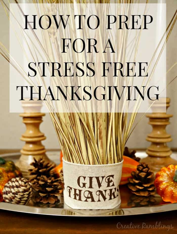 How to prep for a stress free Thanksgiving, plus a simple wheat centerpiece. #HappyThanksGathering #ad