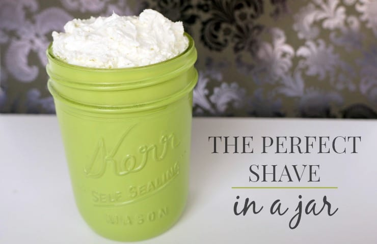 the-perfect-shave-in-a-mason-jar