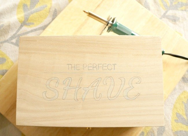 Use a wood burning tool to create the Perfect Shave box