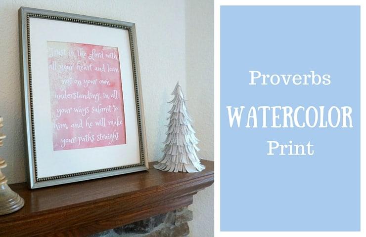 Watercolor Proverbs Print