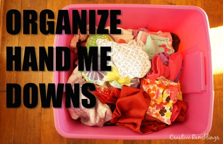 How to Organize Hand Me Downs