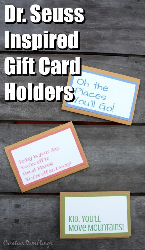 Dr. Seuss Inspired Gift Card Holders. Great for graduation gift.