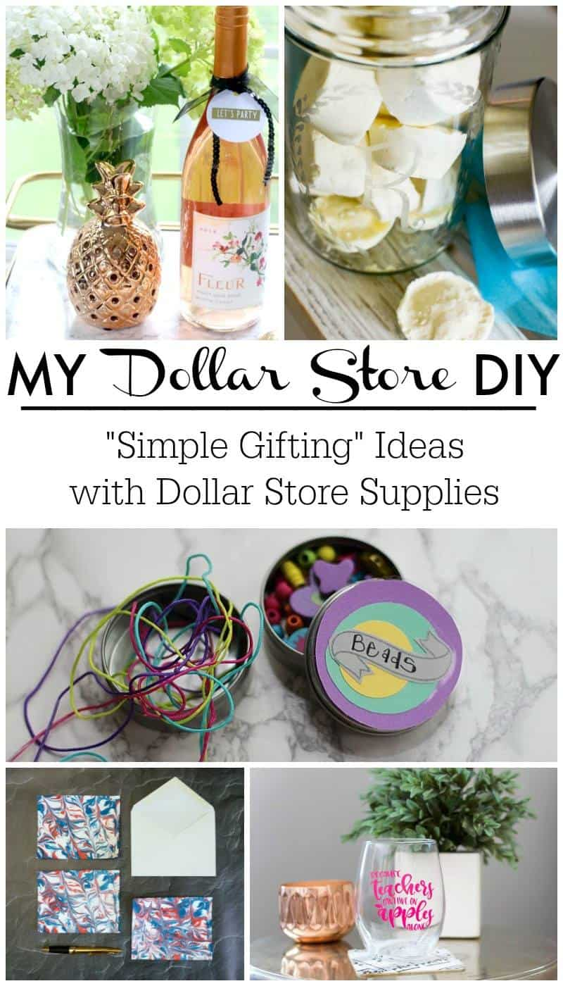 My Dollar Store DIy - simple gifting ideas with Dollar Store Supplies