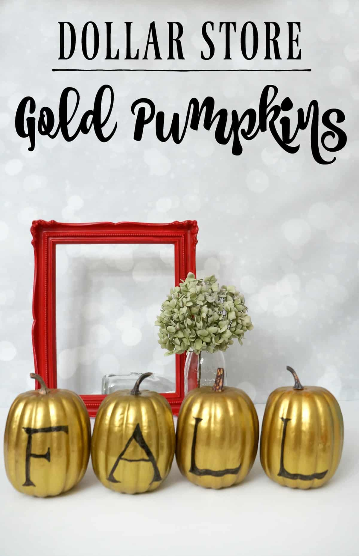 Get the look of these fall painted gold pumpkin with supplies from the Dollar Store!