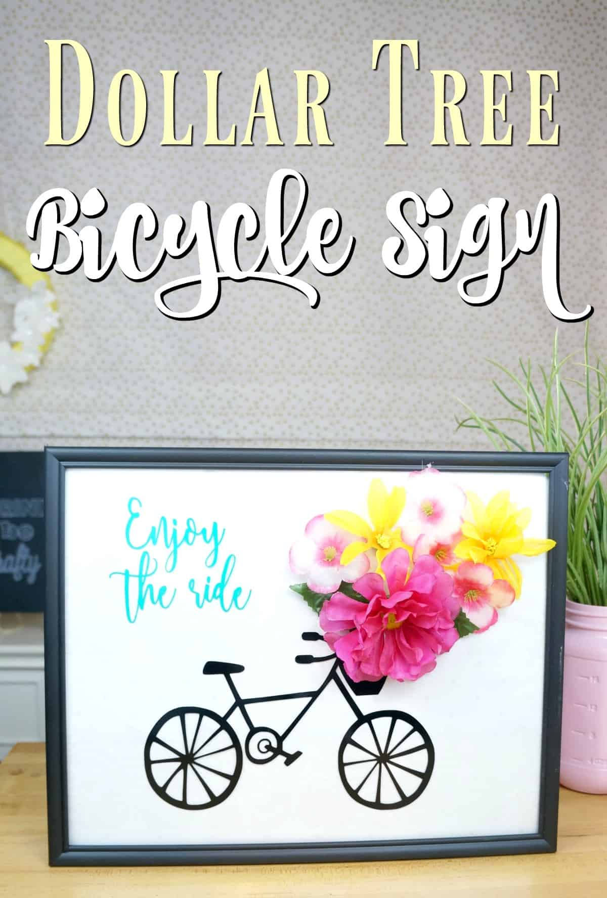 Dollar Tree Spring Bicycle Sign with Flowers