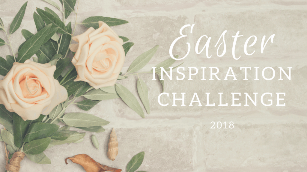 Easter Inspiration Challenge YouTube 2018