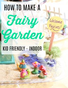 How to make a fairy garden, kid friendly and indoor. Kids DIY fairy garden.