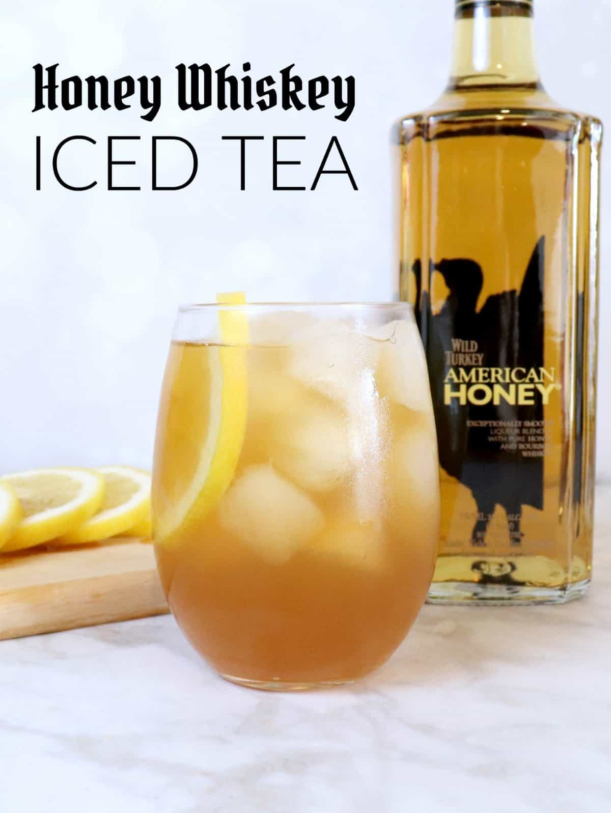 Recipe for honey whiskey iced tea cocktail