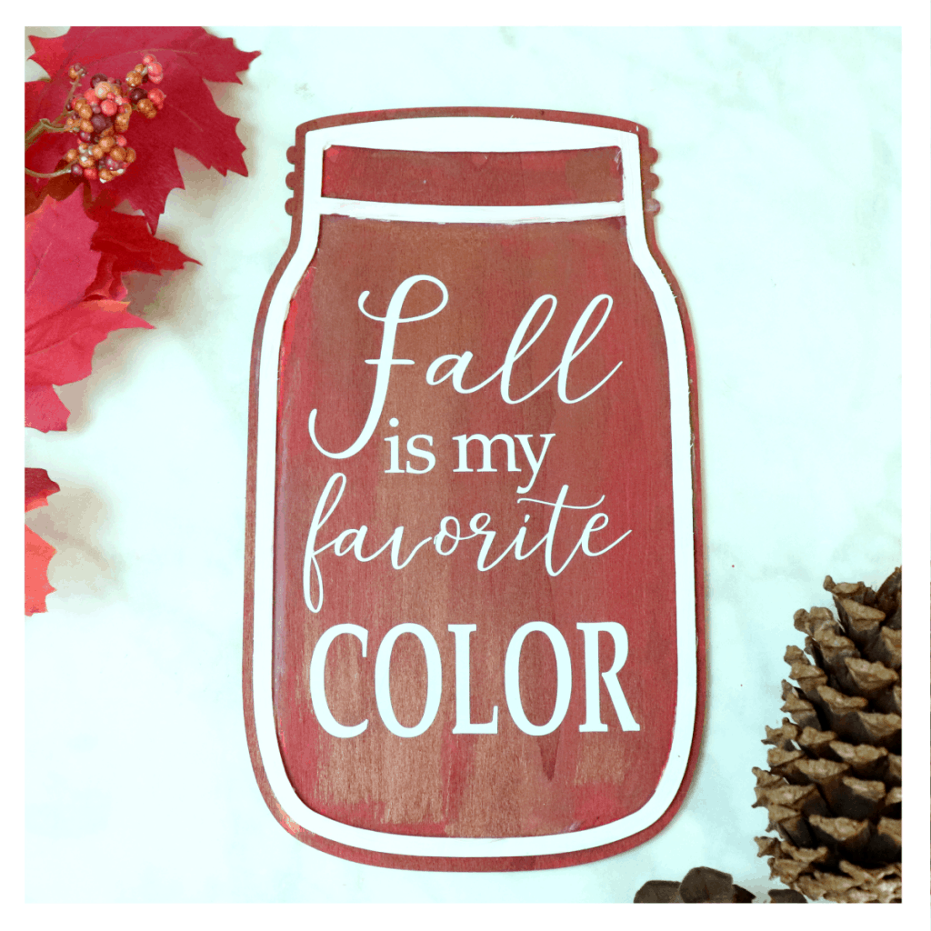 fall is my favorite color mason jar wood sign