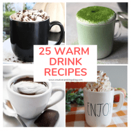 25 Indulgent Warm Drinks