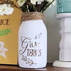 Give thanks fall mason jar Creative Ramblings