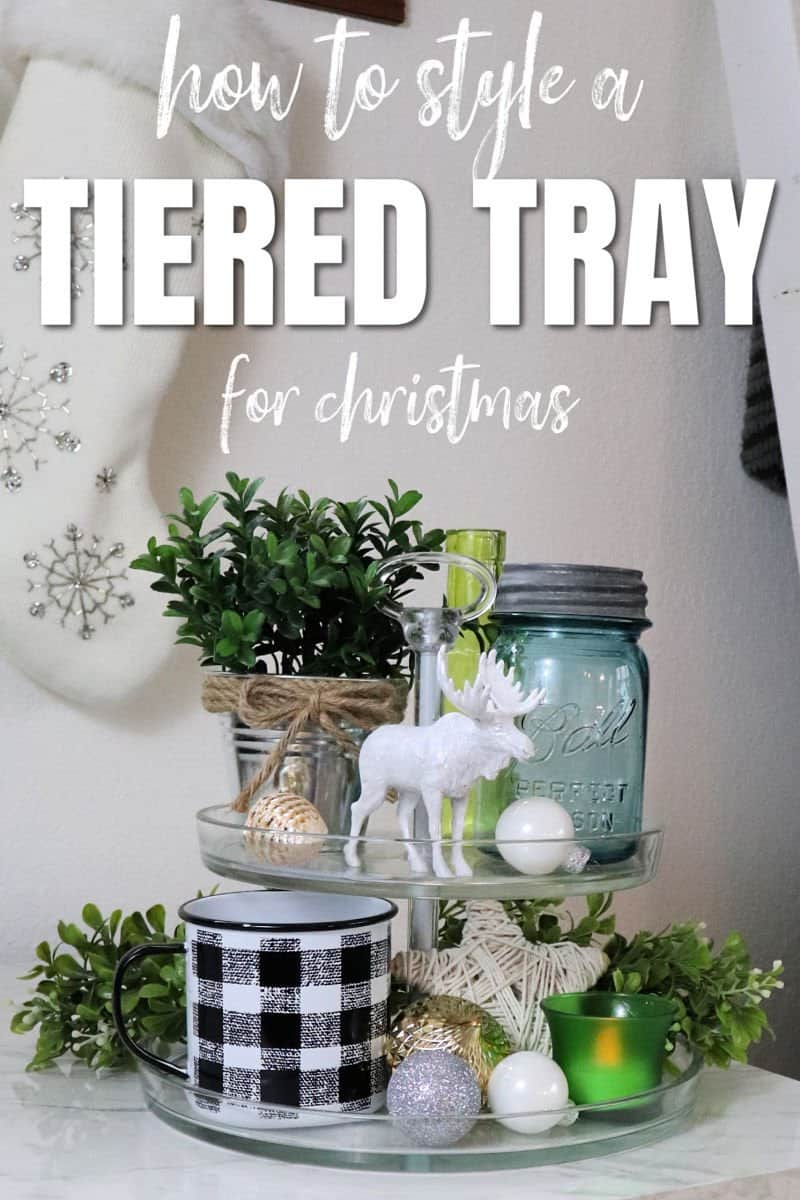 How to style a farmhouse christmas tiered tray