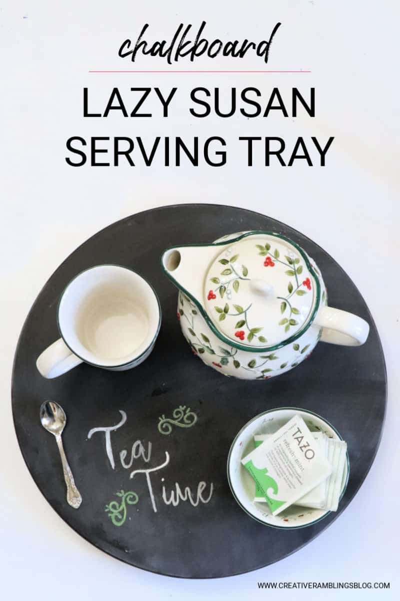 learn how to make a chalkboard lazy susan serving tray