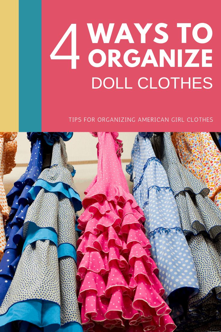 4 ways to organize doll clothes