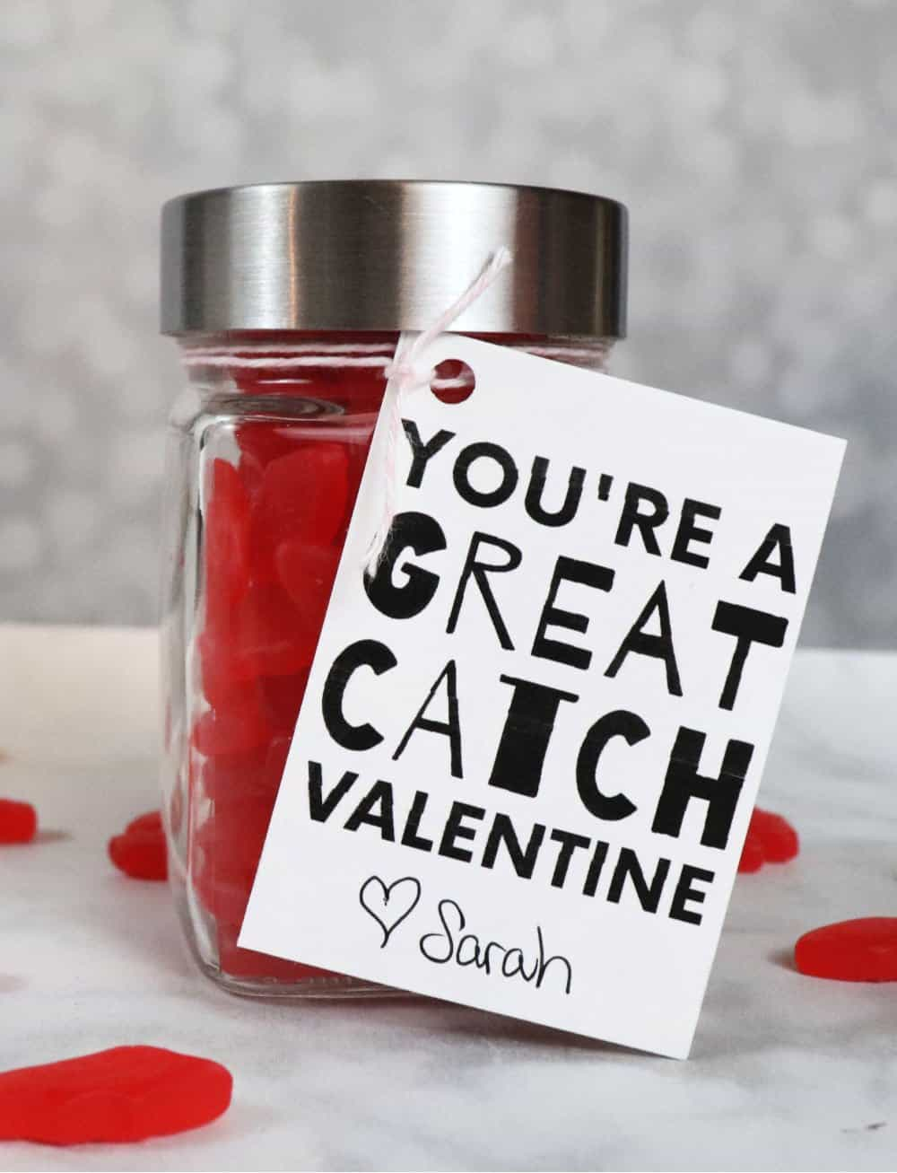 You're a great catch Valentine - printable mason jar valentine
