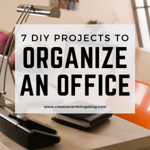 7 DIY Projects to organize an office or craft room