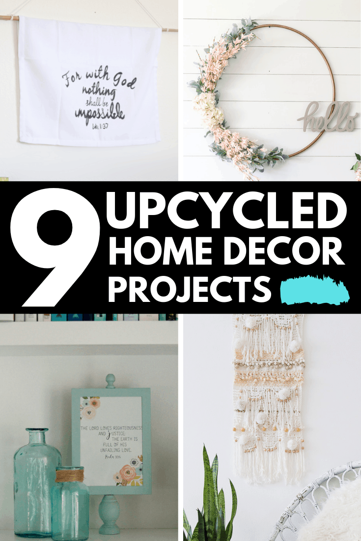 9 upcycled home decor projects 1