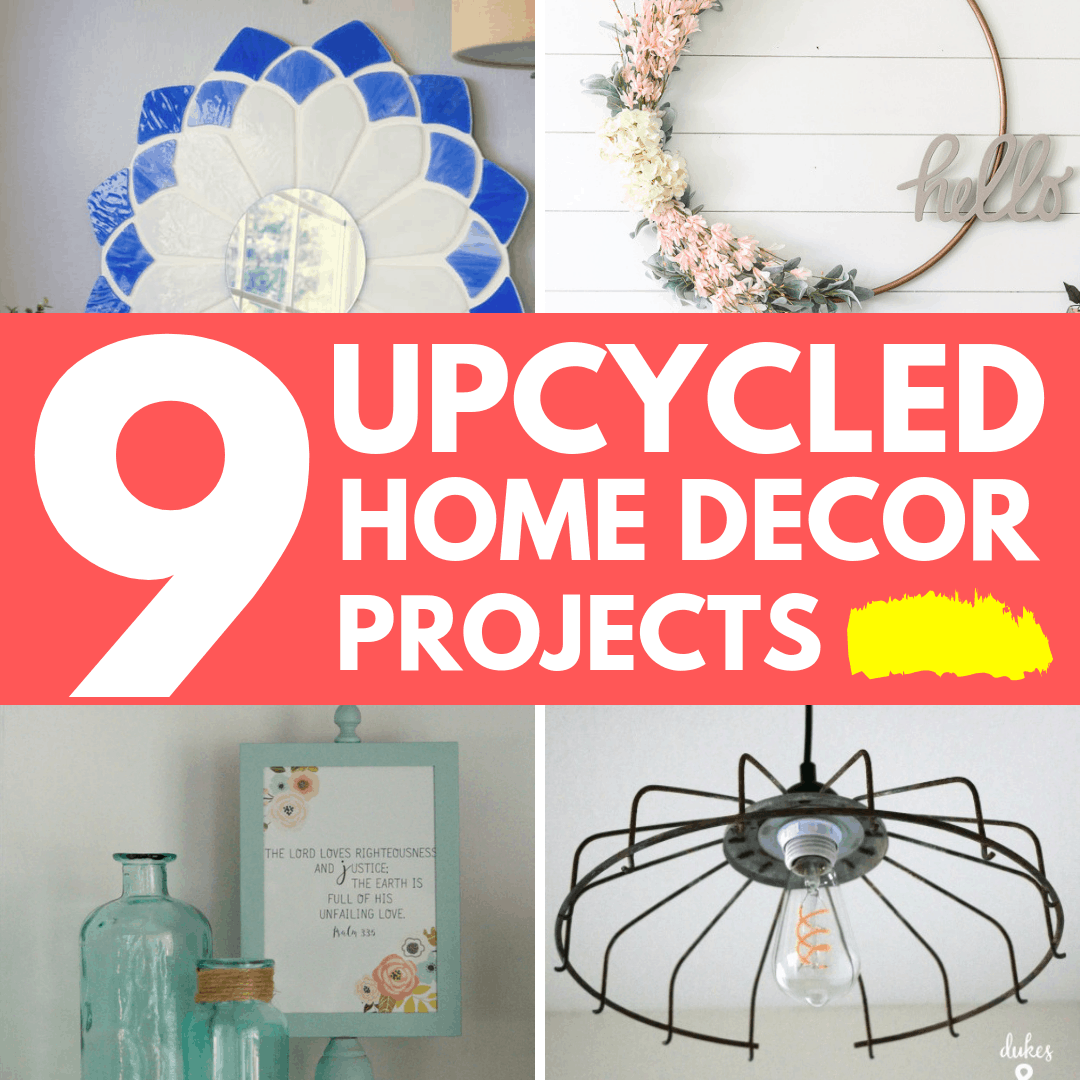 Copy of 9 upcycled home decor projects square