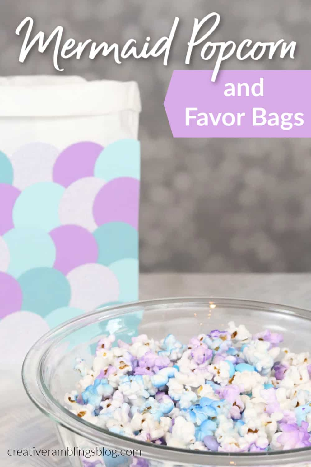 How to make mermaid popcorn and mermaid favor bags