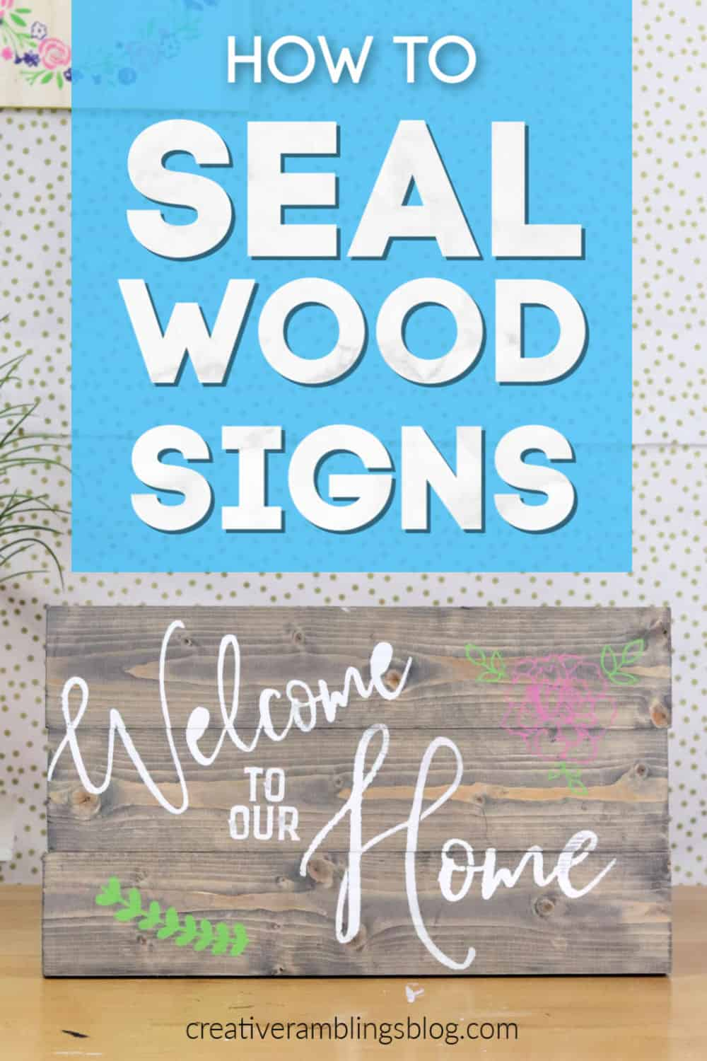 How to seal wood signs