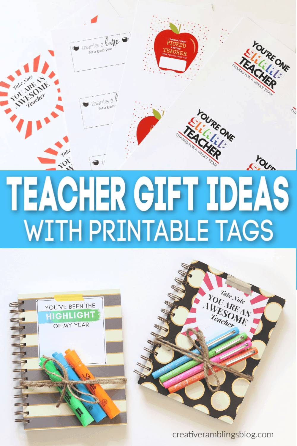 Printable gift tags and teacher gift ideas