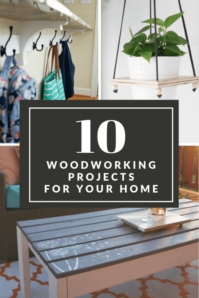 10 DIY woodworking projects for your home