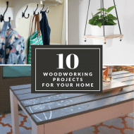 10 DIY woodworking projects for your home feature