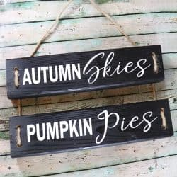 Autumn Skies Pumpkin Pies DIY Fall Wood Sign