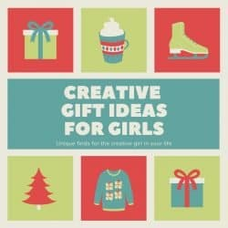 15 Creative Gift Ideas for Girls