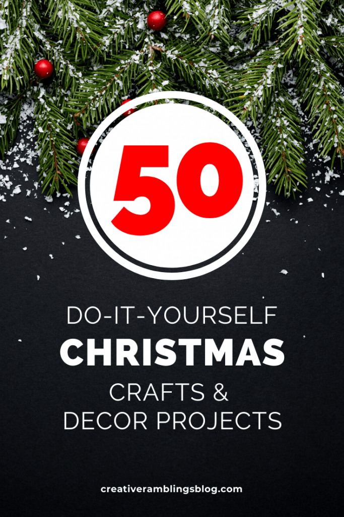 50 Christmas Craft and Decor Projects