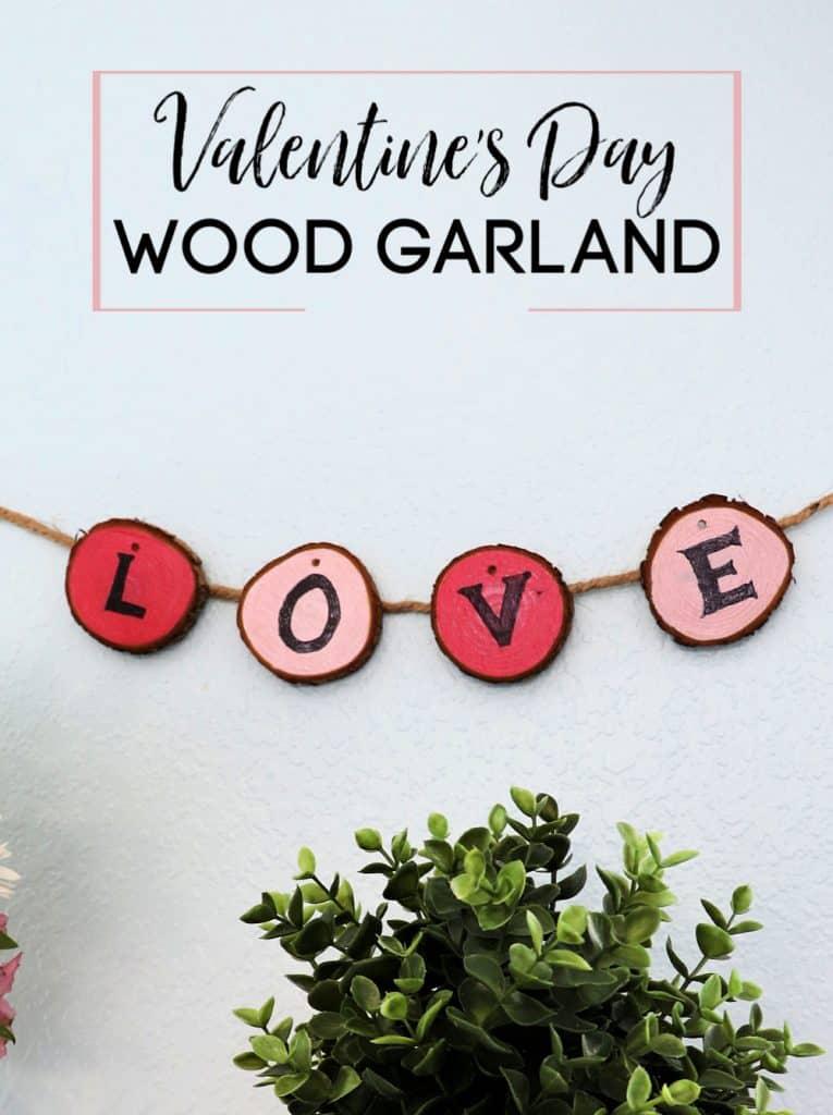 Easy Valentine Love wood garland